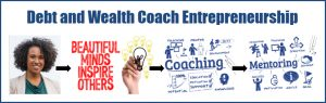 Debt & Wealth Coach Entrepreneurship Course